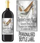 Personalised Hen Night Bottle Label Wine, Spirit or Champagne HNBL 9