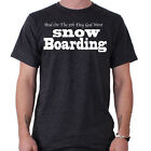 And On the 5th Day God Went Snowboarding Snowboard Funny Slogan T-Shirt