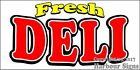 (Choose Your Size) Fresh Deli DECAL Food Truck Van Sign Restaurant Concession