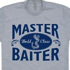 Master Baiter T Shirt Funny Fishing Hunting Offensive Humor Novelty New Mens Tee
