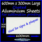 600 x 300mm *Large* ALUMINIUM SHEETS for SUBLIMATION coated blank metal sheet
