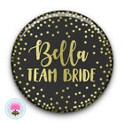 Personalised TEAM BRIDE Black & Gold Foil Glitter Hen Party Night 58mm PIN BADGE