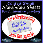 Approx A4 29cm x 19cm SUBLIMATION printable COATED ALUMINIUM SHEETS metal sheet
