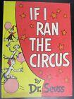 "VINTAGE ""IF I RAN THE CIRCUS"" CHILDREN'S BOOK BY DR. DEUSS 1956"