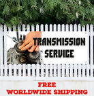 Banner Vinyl Transmission Service Advertising Sign Flag Car Auto Repair Tranny