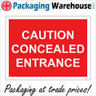 CAUTION CONCEALED ENTRANCE SIGN CS018 SAFETY STICKER RIGID INDOOR OUTDOOR
