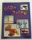 Glass Animals of the Depression Era, Garmon 1st Ed, Manufacturer Collecting Book