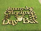 MDF Laser cut Named Christmas Day box topper with reindeer