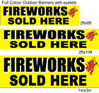 FIREWORKS SOLD HERE BANNER FULL COLOUR EYELETS OUTDOOR yellow
