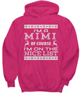 Mimi Nice Lists Christmas Shirts - Hoodie