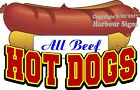 (CHOOSE YOUR SIZE) All Beef Hot Dogs DECAL Concession Food Truck Sticker