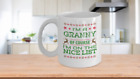 I'm a Granny Of Course I'm on the Nice List Mug