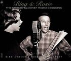 BING & ROSIE-CROSBY/CLOONEY RADIO SESSIONS-2 CD SET STILL SEALED-PREV. UNREL