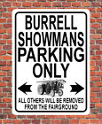 """""""BURRELL SHOWMANS PARKING ONLY"""" fun METAL SIGN PLAQUE for steam traction engine"""
