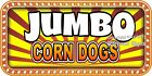 (CHOOSE YOUR SIZE) Jumbo Corn Dogs DECAL Concession Food Truck Vinyl Sticker