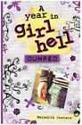Dumped (A Year in Girl Hell)-ExLibrary