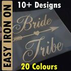 Bride Tribe/Crew/Squad - Easy Iron-On Vinyl Transfer for Hen Party/Do - 20 cols