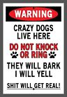 NEW Custom Do Not Knock Crazy Dogs Live Here Aluminium Sign