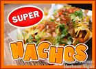 (Choose Your Size) Super Nachos DECAL Food Truck Concession Vinyl Sticker