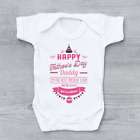 Happy Fathers Day Daddy Mum Says You're Welcome Girls Baby Vest Grow Bodysuit
