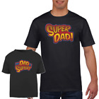 My Dad is Super - Kids & Mens T-Shirt Fathers Day Present Gift Kids Child
