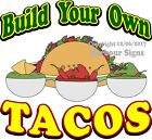 Tacos Build Your Own DECAL (CHOOSE YOUR SIZE) Food Truck Concession Sticker