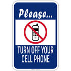 """Please Turn Off Your Cell Phone 8""""x12""""  aluminum Signs"""