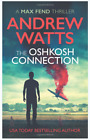 The Oshkosh Connection (Max Fend) Paperback – May 30, 2018