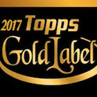 2017 Topps Gold Label BLACK CLASS 1 PARALLEL Singles  - You select