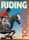 Riding School by Lionel Dunning and Pam Dunning (1993, Paperback)