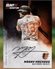 Topps MLB BUNT #13 MANNY MACHADO Orioles Authentic Live Signature LE  (DIGITAL)
