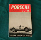 PORSCH GUIDE BY SLONIGER 128 PAGES MARCH 1958 LCCCN 57-14999