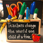 Teacher Gifts- Handmade - Teacher supply Boxes- 5  Different Sayings