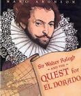 Sir Walter Ralegh and the Quest for El Dorado-ExLibrary