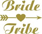 Bride Tribe Hen Night Personalised Iron On Transfer Vinyl Heatseal Wedding Party