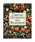 Christmas Decorations from Williamsburg by Rountree, Susan H. -ExLibrary