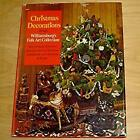 Christmas Decorations from Williamsburg's Folk Art Collection : Step-By-Step Ill
