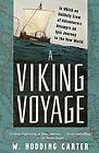 Viking Voyage : In Which an Unlikely Crew of Adventurers Attempts an Epic Journe