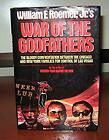 War of the Godfathers : The Bloody Confrontation Between the Chicago and New Yor