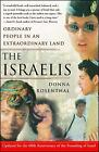 Israelis : Ordinary People in an Extraordinary Land by Rosenthal, Donna
