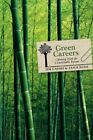 Green Careers : Choosing Work for a Sustainable Future by Cassio, Jim