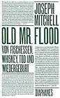 Old Mr. Flood by Mitchell, Joseph