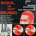 BOBBY PATTERSON Soul Is Our Music Y Los Mustangs RA 7025 VENEZUALA (VG+) Tested