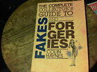 The Complete Collector's Guide to Fakes and Forgeries by Colin Haynes