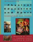 Introduction to Physical Education and Sport by Buck, Marilyn M.