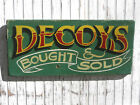 Decoys  hand painted sign. Vintage look home decor duck hunting decor