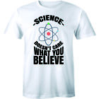 Science Doesn't Care What You Believe Cool Funny Science Men T Shirt Atheist Tee