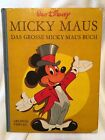 Micky Maus Buch, The Big Mickey Mouse book, German text Hardcover Walt Disney