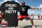 Strong and Pretty funny strongman Workout Black T-Shirt Black Made USA