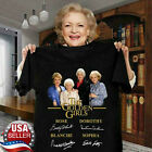The Golden Girls Signature T-Shirt For Fans Made In USA Cotton Tee S-6XL image